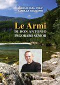 Le armi di don Antonio Pegoraro